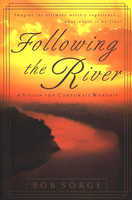 Following the River: A Vision for Corporate Worship (소프트커버)