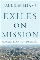Exiles on Mission: How Christians Can Thrive in a Post-Christian World (소프트커버)