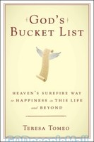 Gods Bucket List: Heavens Surefire Way to Happiness in This Life and Beyond (HB)