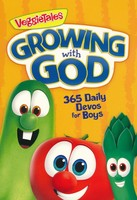 Growing with God: 365 Daily Devos for Boys (PB / Series: VeggieTales)