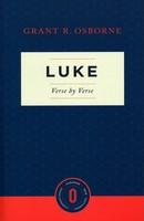 Luke Verse by Verse (Osborne New Testament Commentaries)