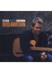 Steven Curtis Chapman - Declaration(CD)