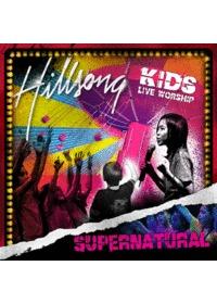 힐송키즈 라이브워십 3 - Supernatural (CD)