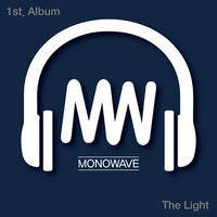 MONOWAVE 1st. - The Light (CD)