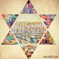 김민엽 1집 - Shalom Jerusalem (CD)
