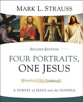 Four Portraits, One Jesus, 2d Ed.: An Introduction to Jesus and the Gospels (양장본)