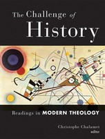 Challenge of History: Readings in Modern Theology (소프트커버)