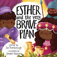 Esther and the Very Brave Plan (Very Best Bible Stories series) (Hardcover)