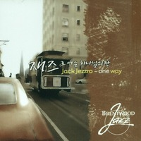 Jack Jezzro - one way 재즈로 여는 하나님의 창 (CD)