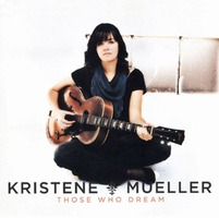 Kristene Mueller - Those who Dream (CD)