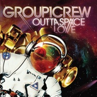 Group1Crew 3 - Outta Space Love (CD)