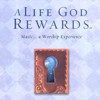 A Life God REWARDS (CD)