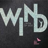 2014 WIND WORSHIP - LAMB OF GOD (CD)