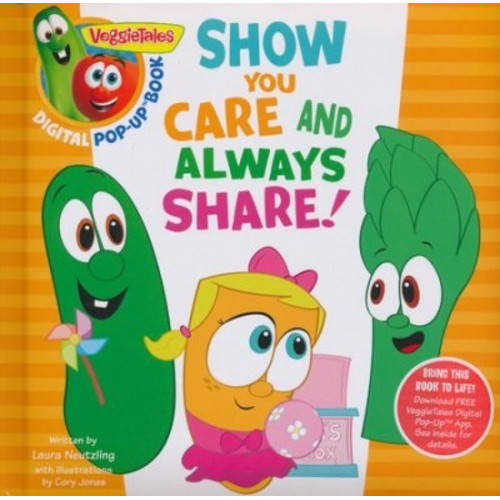 VeggieTales: Show You Care and Always Share, a Digital Pop-Up Book (padded)