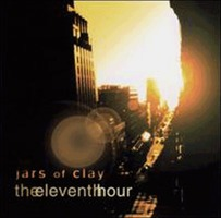 Jars of Clay 4 - The Eleventh Hour (CD)