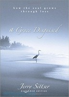 Grace Disguised, a (HB): How the Soul Grows through Loss - 하나님 앞에서 울다 원서