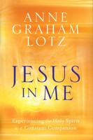 Jesus in Me: Experiencing the Holy Spirit as a Constant Companion (양장본)