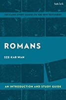 Romans: An Introduction and Study Guide: Empire and Resistance (T&T Clarks Study Guides to the New Testament) (Paperback)