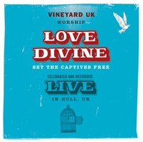 Vineyard UK Live Worship - LOVE DIVINE (CD)