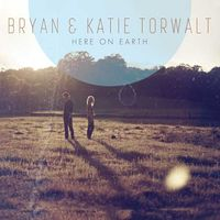 Bryan & Katie Torwalt - HERE ON EARTH (CD)