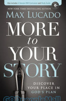 More to Your Story (PB): Discover Your Place in Gods Plan