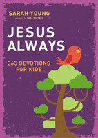 Jesus Always: 365 Devotions for Kids (HB)