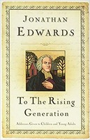 To the Rising Generation: Addresses Given to Children and Young Adults (HB)
