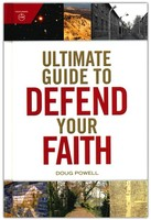 Ultimate Guide to Defend Your Faith (Hardcover)