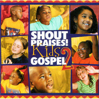 Shout Praise! Kids Gospel 2집 - 어린이와 함께하는 가스펠 2 (CD)