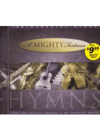 A Mighty Fortress / Instrumental Hymns (CD)