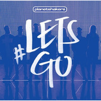 Planetshakers - #LETSGO (CD DVD)