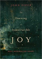 Dawning of Indestructible Joy, The (PB)