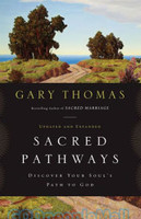 Sacred Pathways: Discover Your Souls Path to God, Upd. and Exp. Ed. (PB)