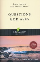 Questions God Asks: 9 Studies for Individuals or Groups (Lifeguide Bible Studies)