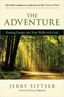 Adventure, the: Putting Energy into Your Walk with God (PB)