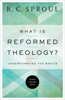 What is Reformed Theology?: Understanding the Basics (Repackaged ed.) (PB)