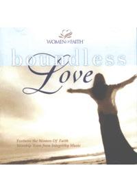 Women of Faith - Boundless Love (CD)