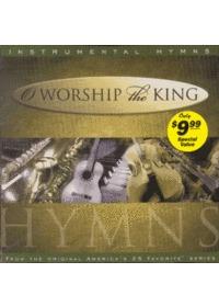 O Worship the King / Instrumental Hymns (CD)