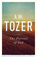 Pursuit of God (PB, Reissue Ed.): The Human Thirst for the Divine - 토저의 하나님을 추구함