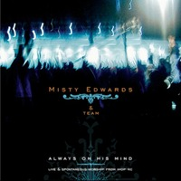 Misty Edwards - Always On His Mind (CD)