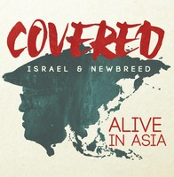 Israel & NewBreed - Covered : Alive In Asia (CD)