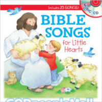 Bible Songs for Little Hearts (Board Book) (Series: Lets Share a Story)