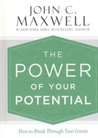 Power of Your Potential: How to Break Through Your Limits (HB)