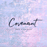 Tools in His hands - Covenant (CD)