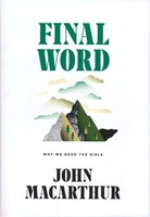 Final Word: Why We Need the Bible (Hardcover)