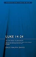 Luke 14-24: On the Road to Jerusalem (Series: Focus on the Bible) (Paperback)