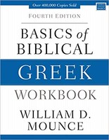 Basics of Biblical Greek Workbook, 4th Ed (PB)