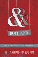 Both-And: Living the Christ-Centered Life in an Either-Or World (PB)