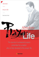 Absolute Prayer Life