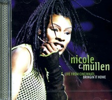 Nicole C.Mullen - Live From Cincinnati Bringin`it Home(CD)